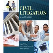 Civil Litigation by Kerley;Hames, J.D.;Sukys, J.D., 9781285449180