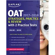 Kaplan OAT 2017-2018 by Kaplan Test Prep, 9781506209180