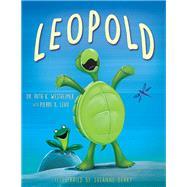 Leopold by Westheimer, Ruth K.; Lehu, Pierre; Beaky, Suzanne, 9781630269180