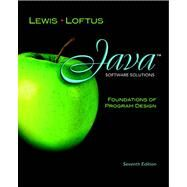 Java Software Solutions : Foundations of Program Design by Lewis, John; Loftus, William, 9780132149181