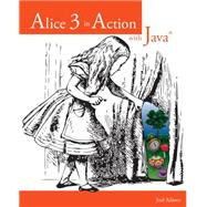 Alice 3 in Action with Java� by Adams, Joel, 9781133589181
