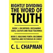 Rightly Dividing the Word of Truth by Chapman, C. L., 9781426939181