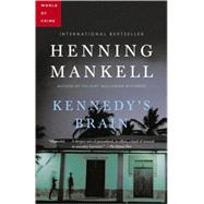 Kennedy's Brain by Mankell, Henning; Thompson, Laurie, 9780676979183