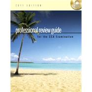 Professional Review Guide for the CCA Examination, 2011 Edition by SCHNERING, 9781111309183