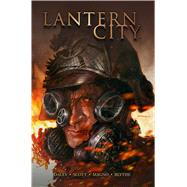 Lantern City 3 by Daley, Matthew; Scott, Mairghread; Magno, Carlos; Crafts, Trevor (CRT); Boxleitner, Bruce (CRT), 9781608869183