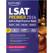 Kaplan LSAT Premier 2014 with 6 Real Practice Tests Book + Online + DVD + Mobile by Kaplan, 9781609789183