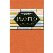 Plotto The Master Book of All Plots by Cook, William Wallace, 9781935639183
