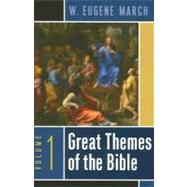 Great Themes of the Bible by March, W. Eugene, 9780664229184