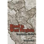 Blood in West Virginia by Kirk, Brandon, 9781455619184