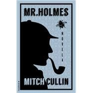 Mr. Holmes by Cullin, Mitch; Rosales, Eva Gonzalez, 9788499189185
