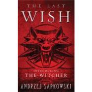 The Last Wish by Sapkowski, Andrzej, 9780316029186