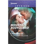 Mountain Bodyguard by Miles, Cassie, 9780373699186