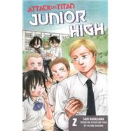 Attack on Titan: Junior High 2 by ISAYAMA, HAJIMENAKAGAWA, SAKI, 9781612629186