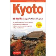 Kyoto: 29 Walks in Japan's Ancient Capital by Martin, John H., 9784805309186