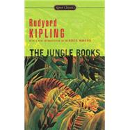 The Jungle Books by Kipling, Rudyard; Manguel, Alberto; Croutier, Alev Lytle, 9780451419187
