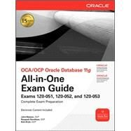 OCA/OCP Oracle Database 11g All-in-One Exam Guide with CD-ROM Exams 1Z0-051, 1Z0-052, 1Z0-053 by Watson, John; Ramklass, Roopesh; Bryla, Bob, 9780071629188