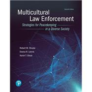 Multicultural Law Enforcement Strategies for Peacekeeping in a Diverse Society by Shusta, Robert M; Levine, Deena R; Olson, Aaron T., 9780134849188