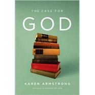 The Case for God by Armstrong, Karen, 9780307269188