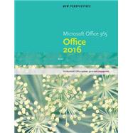 New Perspectives Microsoft Office 365 & Office 2016 Brief by Carey, Patrick; Oja, Dan; Parsons, June Jamrich; Pinard, Katherine T.; Romer, Robin M., 9781305879188