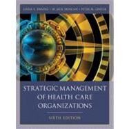 Strategic Management of Health Care Organizations, 6th Edition by Swayne, Linda E.; Duncan, W. Jack; Ginter, Peter M., 9781405179188