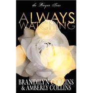 Always Watching by Collins, Brandilyn; Collins, Amberly, 9780310749189
