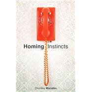 Homing Instincts by Morales, Dionisia, 9780870719189