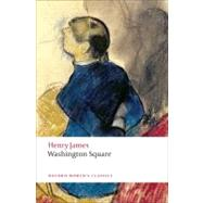 Washington Square by James, Henry; Poole, Adrian, 9780199559190