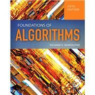 Foundations of Algorithms by Neapolitan, Richard E., Ph.D., 9781284049190