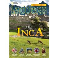 Ladders Social Studies 5: The Inca (below-level) by Goudvis, Anne; Milson, Andrew, 9781285349190