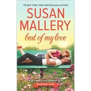 Best of My Love by Mallery, Susan, 9780373789191