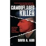 Camouflaged Killer by Gibb, David A., 9780425259191