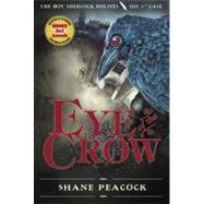 Eye of the Crow by PEACOCK, SHANE, 9780887769191