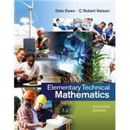 Elementary Technical Mathematics by Ewen, Nelson, 9781285199191