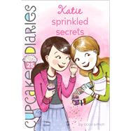 Katie Sprinkled Secrets by Simon, Coco, 9781481429191