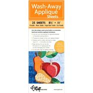 Wash-away Applique Sheets: Printable; Water Soluble; Single Sided; Fusible; Eco-friendly by Ferrier, Beth, 9781571209191