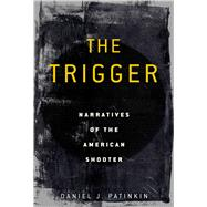 The Trigger by Patinkin, Daniel J., 9781628729191