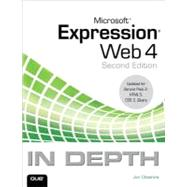 Microsoft Expression Web 4 In Depth Updated for Service Pack 2 - HTML 5, CSS 3, JQuery by Cheshire, Jim, 9780789749192