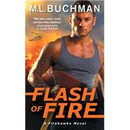Flash of Fire by Buchman, M. L., 9781492619192