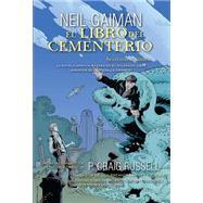 El libro del cementerio 2 / Tha Graveyard 2 by Gaiman, Neil; Russell, P. Craig (ADP); Lafuente, David; Hampton, Scott; Nowlan, Kevin, 9788499189192