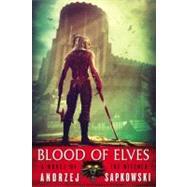 Blood of Elves by Sapkowski, Andrzej, 9780316029193