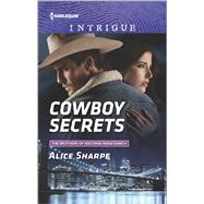 Cowboy Secrets by Sharpe, Alice, 9780373699193