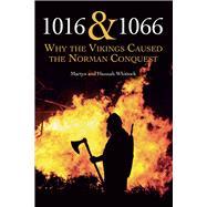 1016 & 1066 by Whittock, Martyn; Whittock, Hannah, 9780719819193