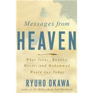 Messages from Heaven by Okawa, Ryuho, 9781941779194