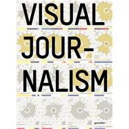 Visual Journalism by Errea, Javier; Gestalten, 9783899559194