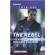 The Rebel by Giordano, Adrienne, 9780373749195