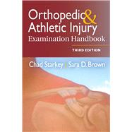 Orthopedic & Athletic Injury Examination Handbook by Starkey, Chad, 9780803639195