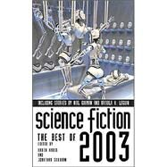 Science Fiction : The Best of 2003 by Karen Haber, 9780743479196