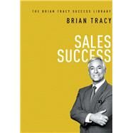Sales Success by Tracy, Brian, 9780814449196