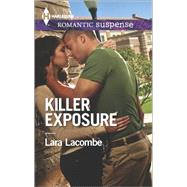 Killer Exposure by Lacombe, Lara, 9780373279197
