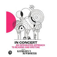 In Concert An Integrated Approach to Reading and Writing by McWhorter, Kathleen T., 9780134679198